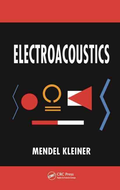 Electroacoustics By Kleiner, Mendel