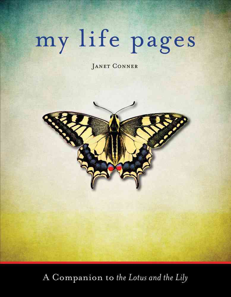 My Life Pages By Conner, Janet